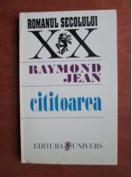 Anticariat: Raymond Jean - Cititoarea