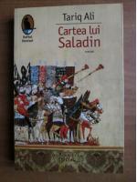 Anticariat: Tariq Ali - Cartea lui Saladin