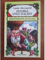Vasile Alecsandri - Istoria unui galbin