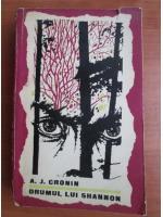 Anticariat: A. J. Cronin - Drumul lui Shannon