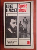 Anticariat: Alfred de Musset - Opere alese