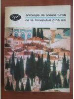 Anticariat: Antologie de poezie turca de la inceputuri pana azi