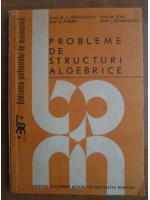 Anticariat: C. Nastasescu - Probleme de structuri algebrice