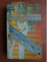 Anticariat: Christian Jacq - Locasul adevarului