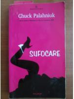 Chuck Palahniuk - Sufocare