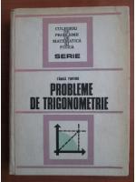 Fanica Turtoiu - Probleme de trigonometrie