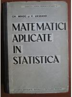 Gh. Mihoc - Matematici aplicate in statistica