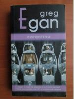 Anticariat: Greg Egan - Carantina