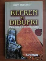 Anticariat: Guy Rachet - Kefren si Didufri