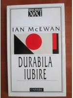 Anticariat: Ian McEwan - Durabila iubire