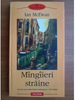 Ian McEwan - Mangaieri straine