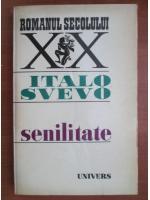 Italo Svevo - Senilitate