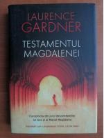 Laurence Gardner - Testamentul Magdalenei