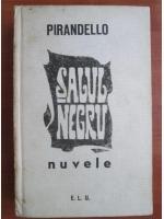 Anticariat: Luigi Pirandello - Salul negru