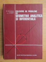 Anticariat: M. Bercovici - Culegere de probleme de geometrie analitica si diferentiala
