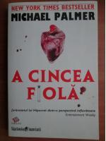 Michael Palmer - A cincea fiola