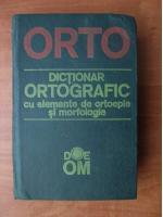 Anticariat: ORTO. Dictionar ortografic cu elemente de ortoepie si morfologie
