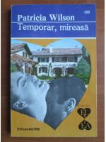 Anticariat: Patricia Wilson - Temporar, mireasa