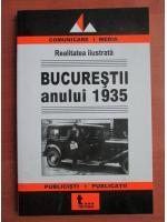 Anticariat: Realitatea ilustrata. Bucurestii anului 1935
