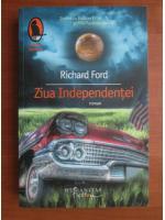 Richard Ford - Ziua Independentei