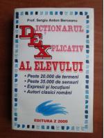 Anticariat: Sergiu Anton Berceanu - Dictionar Explicativ al Elevului