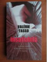 Valerie Tasso - Insatiabila