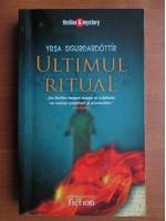 Yrsa Sigurdardottir - Ultimul ritual