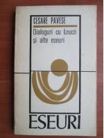 Anticariat: Cesare Pavese - Dialoguri cu Leuco si alte eseuri