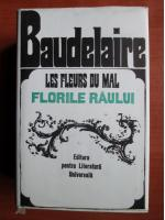 Anticariat: Charles Baudelaire - Les fleurs du mal. Florile raului (editie bibliofila)