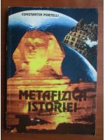 Anticariat: Constantin Portelli - Metafizica istoriei