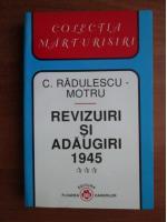 Constantin Radulescu Motru - Revizuiri si adaugiri 1945 (volumul 3)