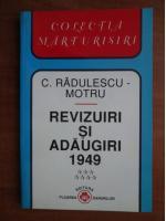 Constantin Radulescu Motru - Revizuiri si adaugiri 1949 (volumul 7)