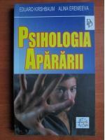 Eduard Kirshbaum - Psihologia apararii
