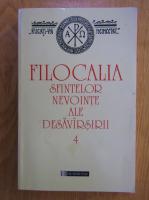 Filocalia sfintelor nevointe ale desavarsirii (volumul 4)