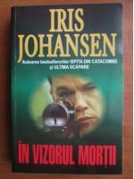 Iris Johansen - In vizorul mortii