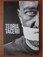 Anticariat: Iulian Tanase - Teoria tacerii