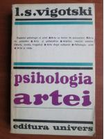 Anticariat: L. S. Vigotski - Psihologia artei