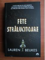 Lauren Beukes - Fete stralucitoare