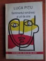 Anticariat: Luca Pitu - Sentimentul romanesc al urii de sine