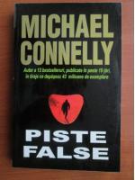 Anticariat: Michael Connelly - Piste false
