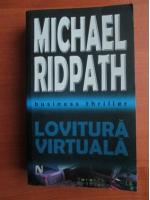 Anticariat: Michael Ridpath - Lovitura virtuala