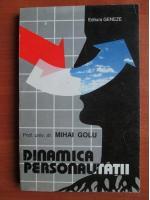 Mihai Golu - Dinamica personalitatii