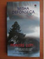 Misha Defonseca - Printre lupi...