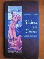 Anticariat: Smaranda Cosmin - Vaduva din Jerihon