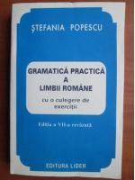 Stefania Popescu - Gramatica practica a limbii romane (editia 1998)