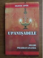 Swami Prabhavananda - Upanisadele