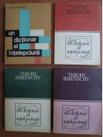 Theofil Simenschy - Un dictionar al intelepciunii (4 volume)