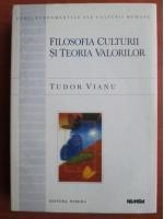 Anticariat: Tudor Vianu - Filosofia culturii si teoria valorilor