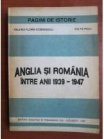Anticariat: Valeriu Florin Dobrinescu - Anglia si Romania intre anii 1939-1947