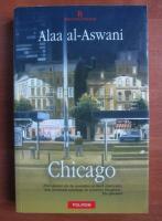 Anticariat: Alaa Al Aswani - Chicago